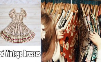The best way to Spot Vintage Dresses