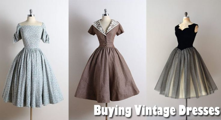 Buying Vintage Dresses to get a Fantastic Ensemble