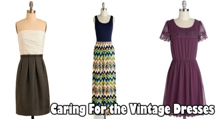 Caring For the Vintage Dresses